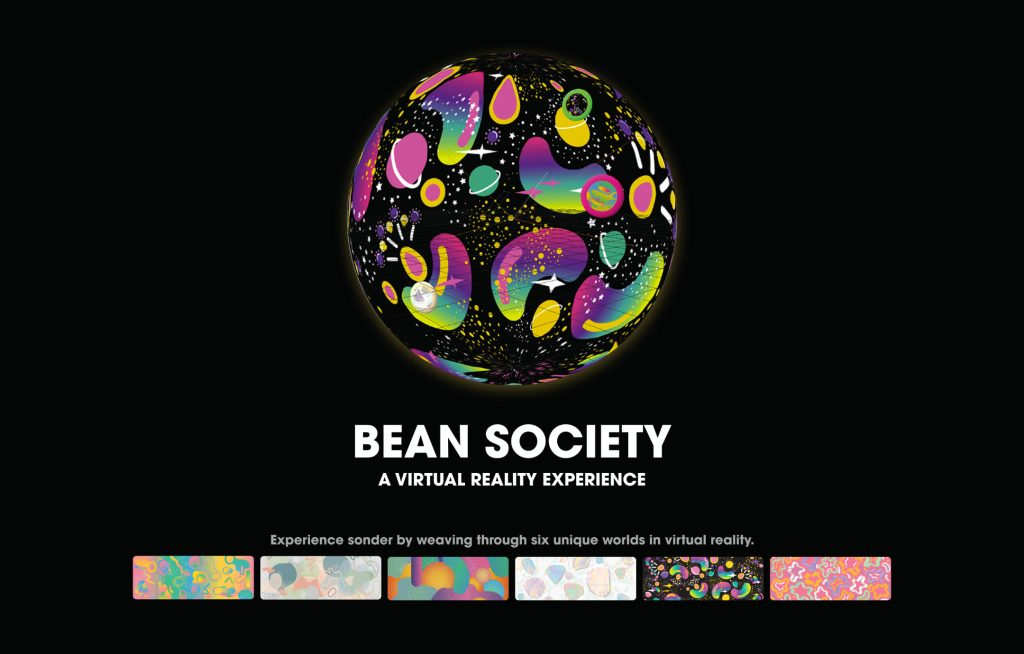 """A sphere with brightly colored abstract shapes floats on a black background; beneath it are the words """"Bean Society, A Virtual Reality Experience"""" and six other brightly colored rectangles"""